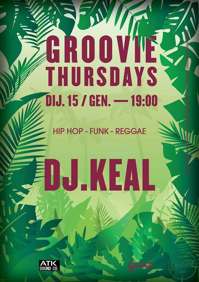Groovie Thursdays by Dj Keal